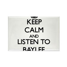 Keep Calm and listen to Baylee Magnets