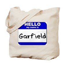 hello my name is garfield Tote Bag