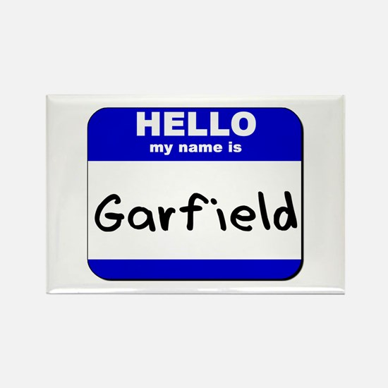 hello my name is garfield Rectangle Magnet