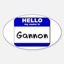 hello my name is gannon Oval Decal