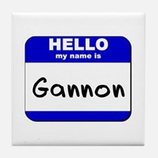 hello my name is gannon  Tile Coaster