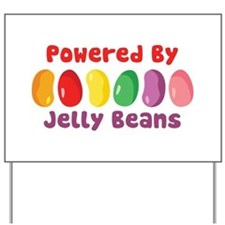 Powered By Jelly Beans Yard Sign