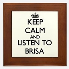 Keep Calm and listen to Brisa Framed Tile