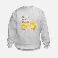 Hangin With My PEEPS Sweatshirt