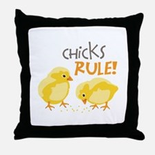 Chicks RULE! Throw Pillow