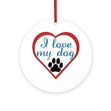 I Love My Dog Ornament (Round)
