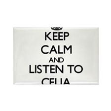 Keep Calm and listen to Celia Magnets