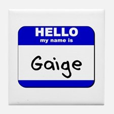 hello my name is gaige  Tile Coaster