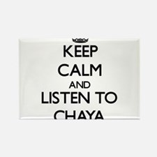 Keep Calm and listen to Chaya Magnets