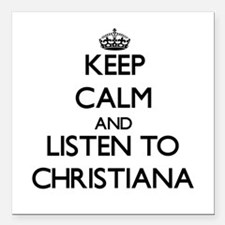 Keep Calm and listen to Christiana Square Car Magn