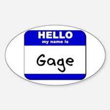 hello my name is gage Oval Decal