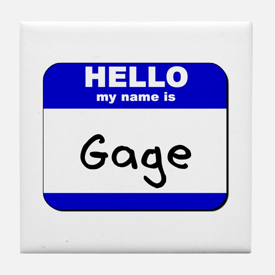 hello my name is gage  Tile Coaster