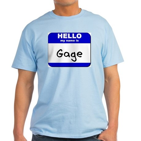 gage name. hello my name is gage t-shirt