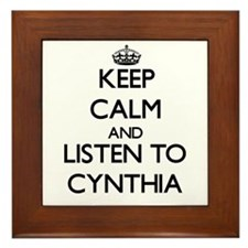 Keep Calm and listen to Cynthia Framed Tile