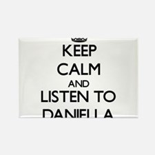Keep Calm and listen to Daniella Magnets