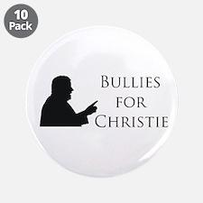 Bulliesforchristie 3.5&Quot; Button (10 Pack)