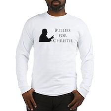 BulliesForChristie Long Sleeve T-Shirt