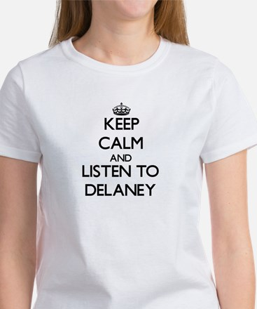 Keep Calm and listen to Delaney T-Shirt