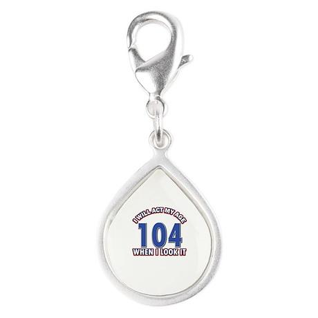 Will act 104 when i feel it Silver Teardrop Charm