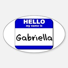 hello my name is gabriella Oval Decal