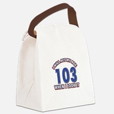 Will act 103 when i feel it Canvas Lunch Bag
