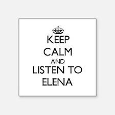 Keep Calm and listen to Elena Sticker