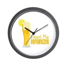 Feed Me Hefeweizen Wall Clock