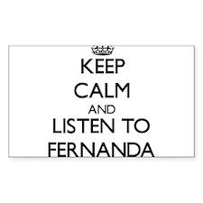Keep Calm and listen to Fernanda Decal