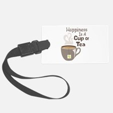 Happiness Is A Cup Of Tea Luggage Tag