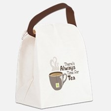 Theres Always Time For Tea Canvas Lunch Bag