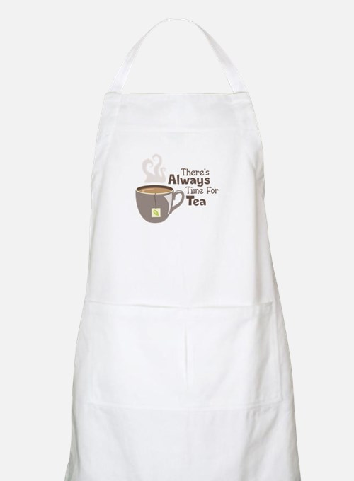 Theres Always Time For Tea Apron