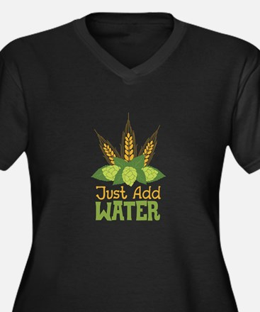 Just Add WATER Plus Size T-Shirt