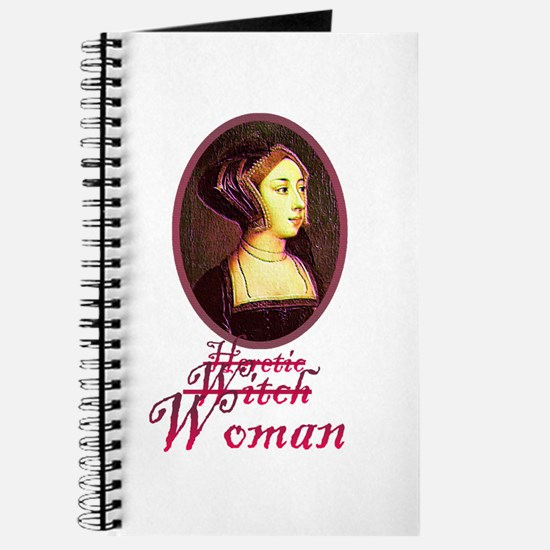 Anne Boleyn - Heretic/Witch/W Journal
