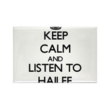 Keep Calm and listen to Hailee Magnets