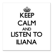 Keep Calm and listen to Iliana Square Car Magnet 3