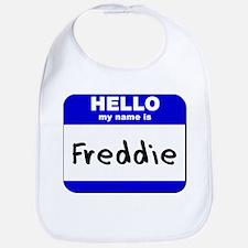 hello my name is freddie  Bib