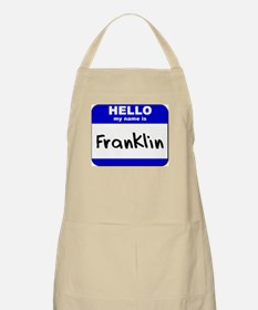 hello my name is franklin  BBQ Apron