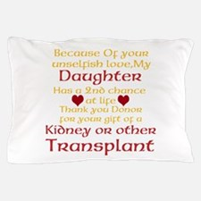 Personalize Transplant Donor Thank You Pillow Case