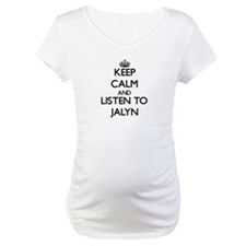 Keep Calm and listen to Jalyn Shirt
