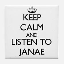 Keep Calm and listen to Janae Tile Coaster