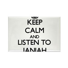 Keep Calm and listen to Janiah Magnets