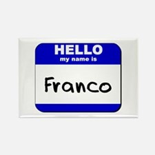 hello my name is franco Rectangle Magnet