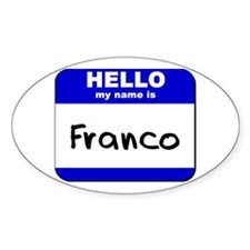 hello my name is franco Oval Decal