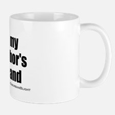 """Love My Neighbor's Husband"" Mug"