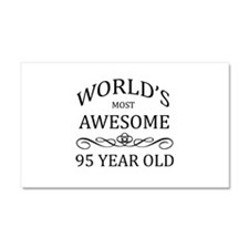 World's Most Awesome 95 Year Old Car Magnet 20 x 1