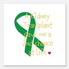 """2nd Chance At Life (Kidney) Square Car Magnet 3"""" x"""
