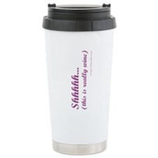 Shhh... this is really wine Stein Travel Mug