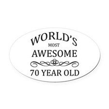 World's Most Awesome 70 Year Old Oval Car Magnet