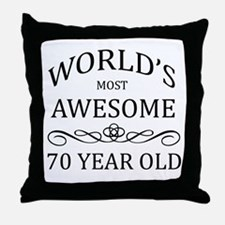 World's Most Awesome 70 Year Old Throw Pillow