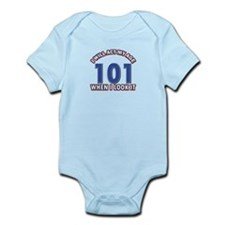 Will act 101 when i feel it Infant Bodysuit